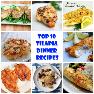 Top 10 Tilapia Dinner Recipes