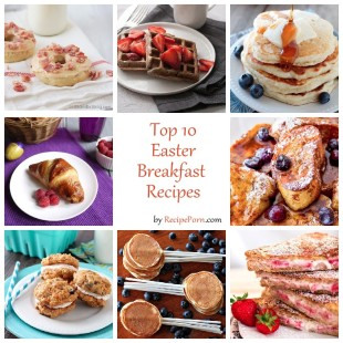 Top-10 Easter Breakfast Recipes