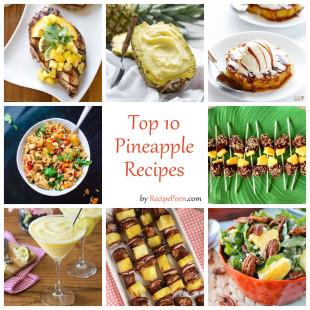 Top-10 Pineapple Recipes