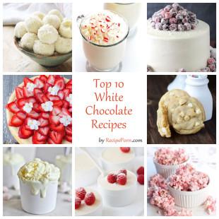 Top-10 White Chocolate Recipes