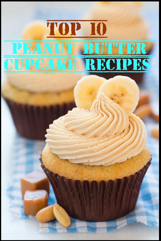 Top-10 Peanut Butter Cupcake Recipes