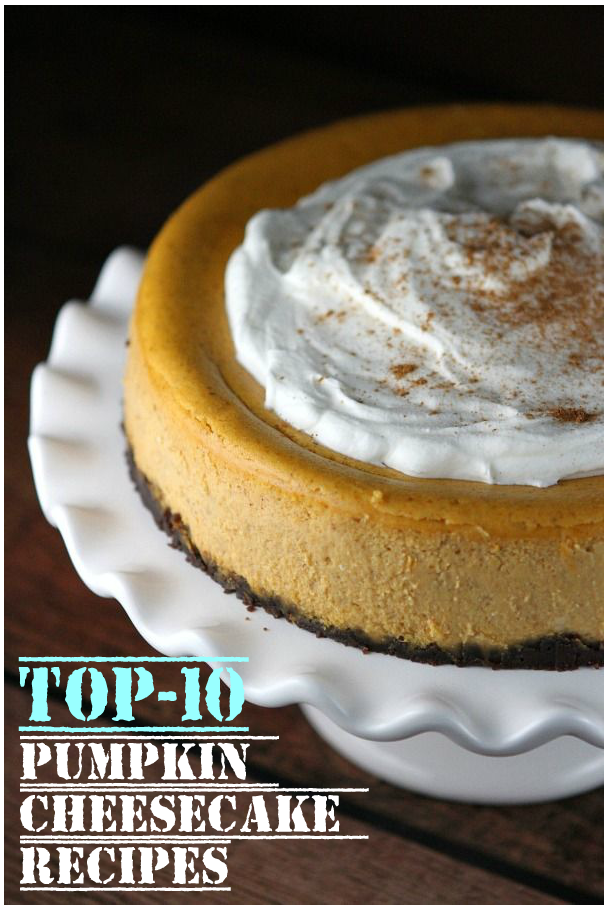 Top-10 Pumpkin Cheesecake Recipes