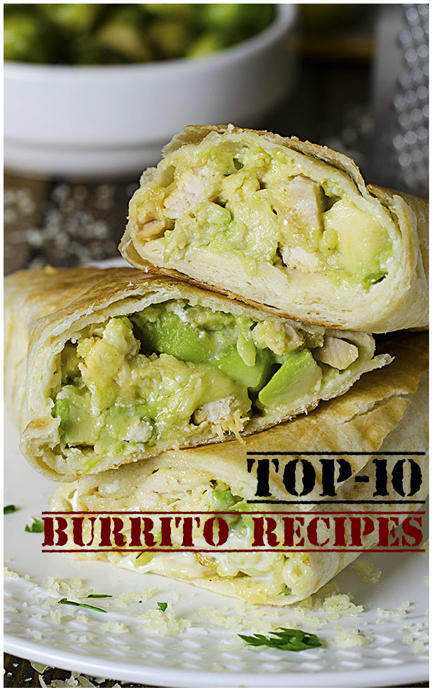 Top-10 Burrito Recipes