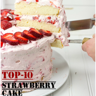 Top-10 Strawberry Cake Recipes