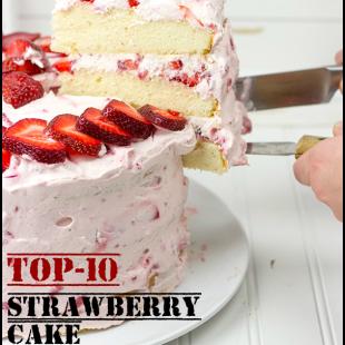 Top-10 Strawberry Cake Recipes