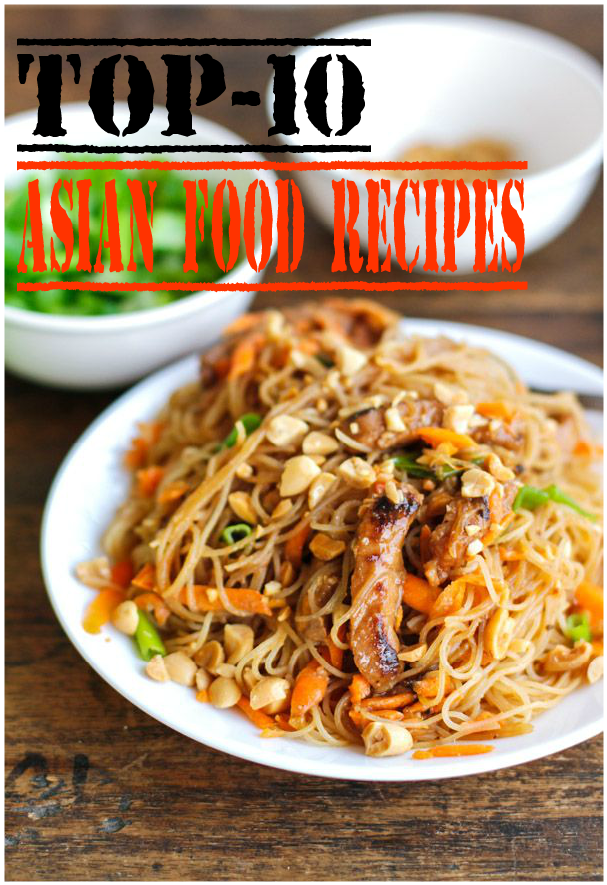 Top-10 Asian Food Recipes