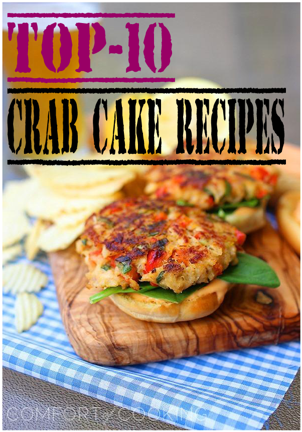 Top-10 Crab Cake Recipes