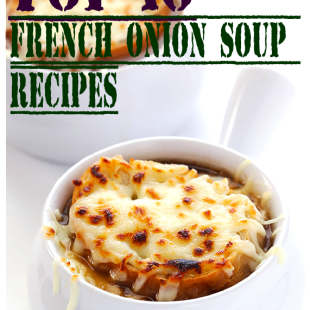 Top-10 French Onion Soup Recipes