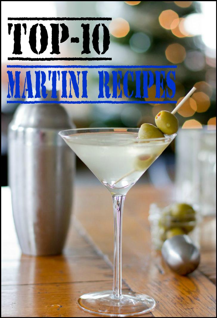 Top-10 Martini Recipes