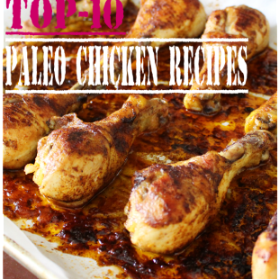 Top-10 Paleo Chicken Recipes