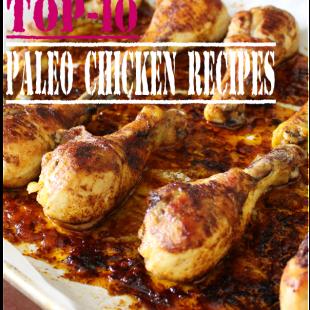 Top-10 Paleo Chicken Recipes