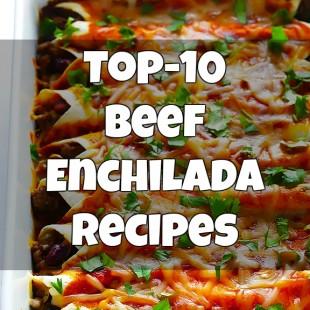 Top-10 Beef Enchilada Recipes