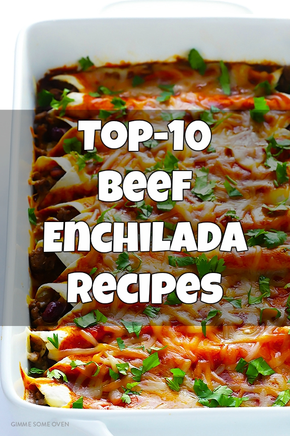 Top-10 Beef Enchilada Recipes