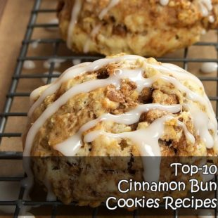 Top-10 Cinnamon Bun Cookies Recipes