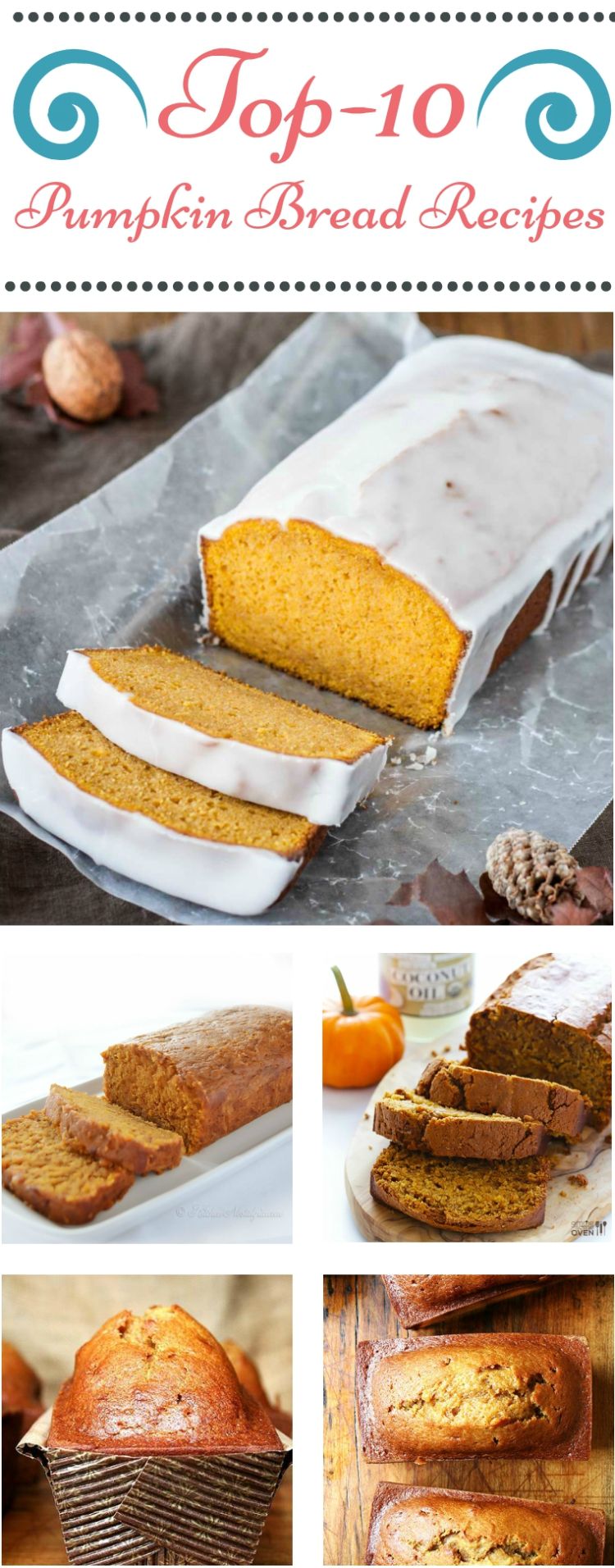 Top-10 Pumpkin Bread Recipes