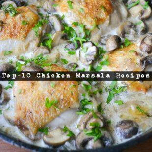 Top-10 Chicken Marsala Recipes