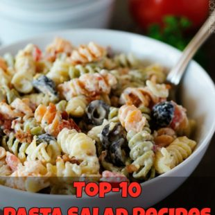 Top-10 Pasta Salad Recipes