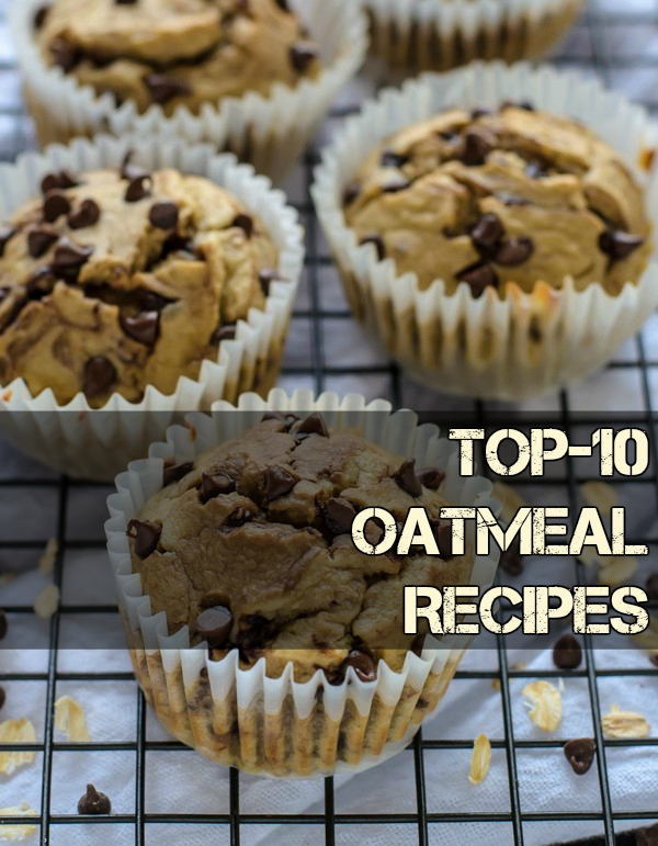 Top-10 Oatmeal Recipes